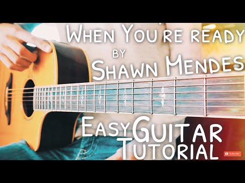 When You're Ready Shawn Mendes Guitar Tutorial // When You're Ready Guitar // Lesson #495