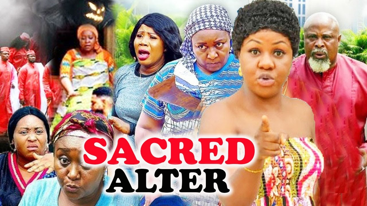 Download SACRED ALTER Complete part 1&2- [NEW MOVIE]2021 LATEST NIGERIAN NOLLYWOOD MOVIE/AFRICAN MOVIE