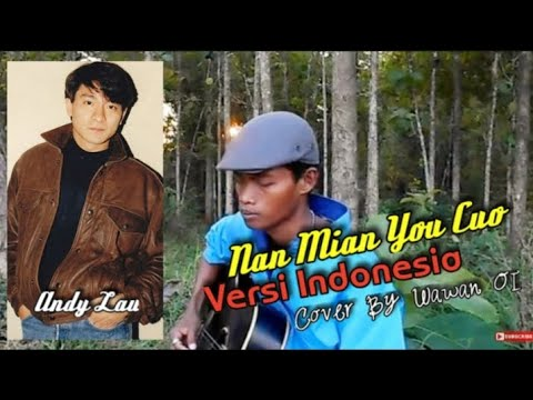 NAN MIEN YOU CUO (Cover) By Ahmad Ridwan OI BLORA