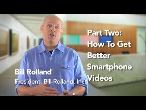 How to Make Better Smartphone Videos: Part Two (of Two)