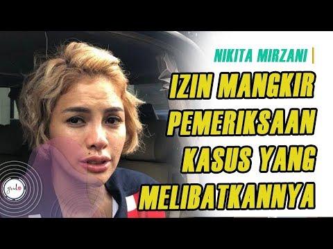 Nikita Mirzani Izin Mangkir Pemeriksaan Polres Jakarta Selatan, Ada Apa Ya