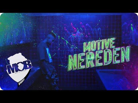 Motive - Nereden (Official video)