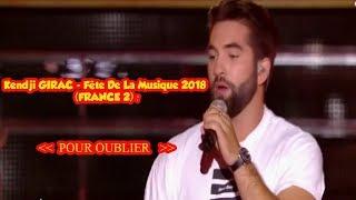 Kendji Girac - Pour Oublier - Fête De La Musique 2018 (FRANCE 2)