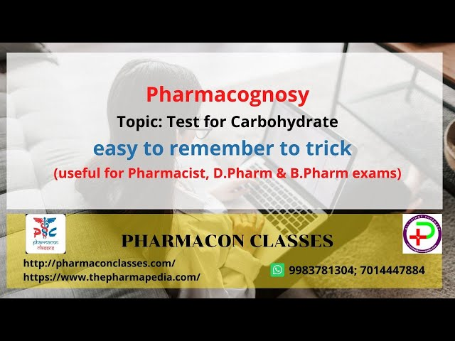 Test For Drug Containing Carbohydrates: Pharmacognosy