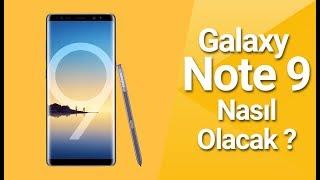 EN PAHALI telefon olması beklenen Galaxy Note 9 hakkında bilmeniz gerekenler!