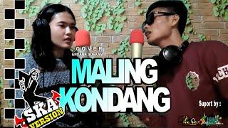 Maling Kondang COVER ReggaeSKA//ENDANK SOEKAMTI (Official Video & Music)