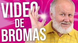 VIDEO DE BROMAS.