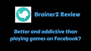 BrainerZ Review - Better and addictive than playing games on Facebook?