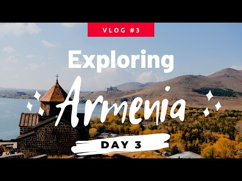 Armenia Travel Day 3 (With Budget And Itinerary)