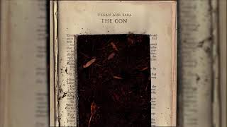 Tegan and Sara - Burn Your Life Down [OFFICIAL AUDIO]