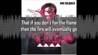 ONE OK ROCK「TO FEEL THE FIRE」LYRICS