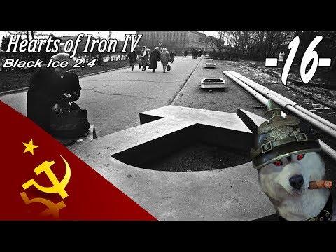 Hearts Of Iron IV Black Ice 2.4 Mod : GER : Soviet Union : Part 16 Ich Hab Kein Bock Mehr!