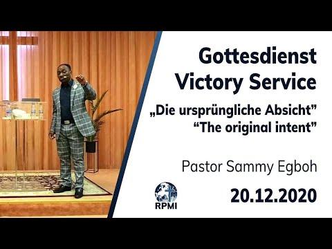 """RPMI-Gottesdienst - 20.12.2020 - Pastor Sammy Egboh """"Die ursprüngliche Absicht"""""""