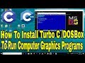 How To Install Turbo C To Run Computer Graphics Program In C/C++ || How To Run Graphics Program