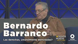 De todos modos -  Bernardo Barranco: Las derechas, ¿moralmente derrotadas? (11/05/2021)