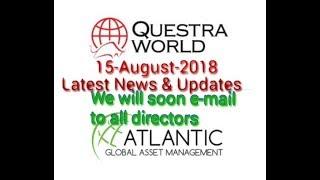 15-08-2018🔥Questra World 🌟Latest News & Updates