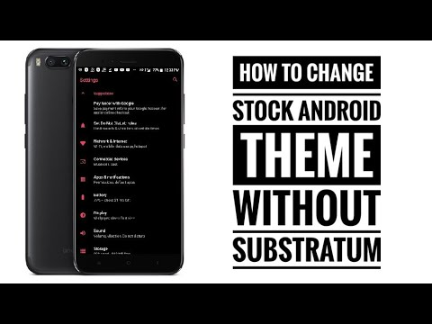 How To Change Theme On Stock Android Without Substratum
