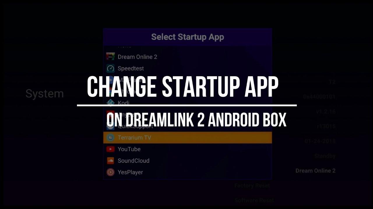 HOW TO Change Startup App | Dreamlink Tutorials | RealTVAbby