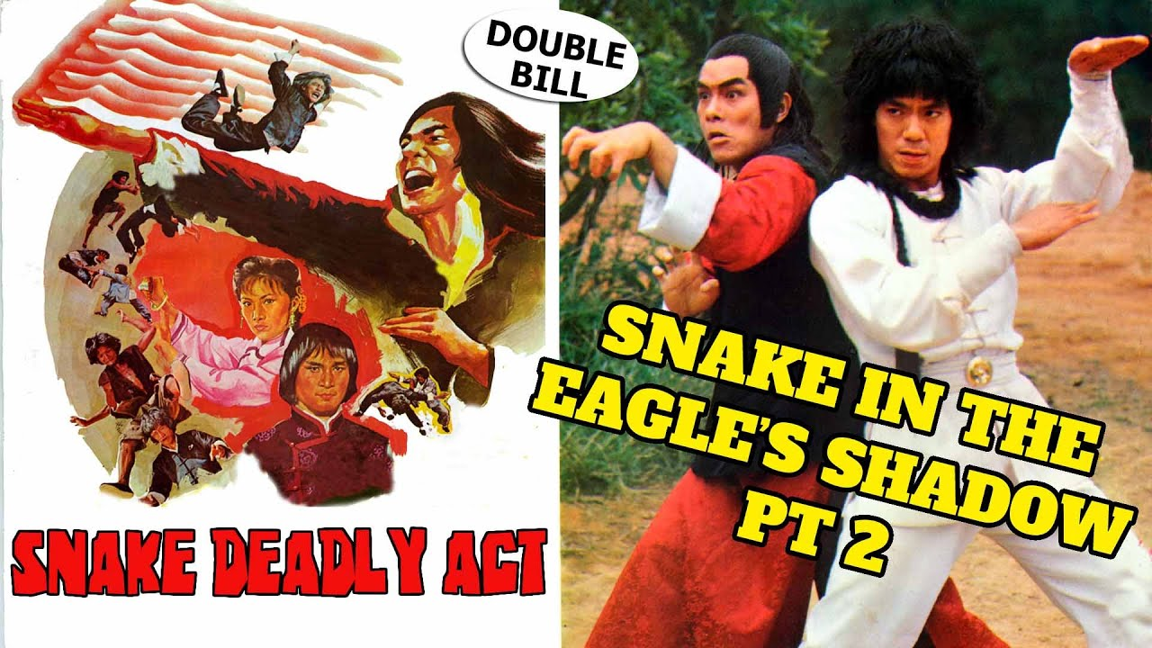 Wu Tang Collection Snake Deadly Act Snake In The Eagles Shadow 2 Youtube