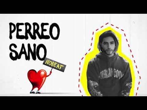 Nobeat – Perreo Sano (Letra)