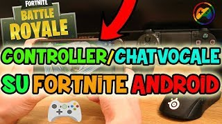 FORTNITE mobile ANDROID - CONTROLLER Bluetooth / CHAT VOCALE (fortnite android)