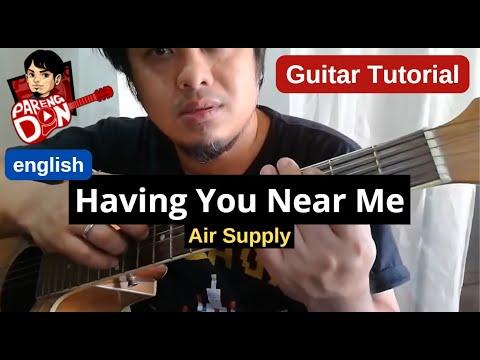 Guitar Tutorial: Having You Near Me chords - Air Supply