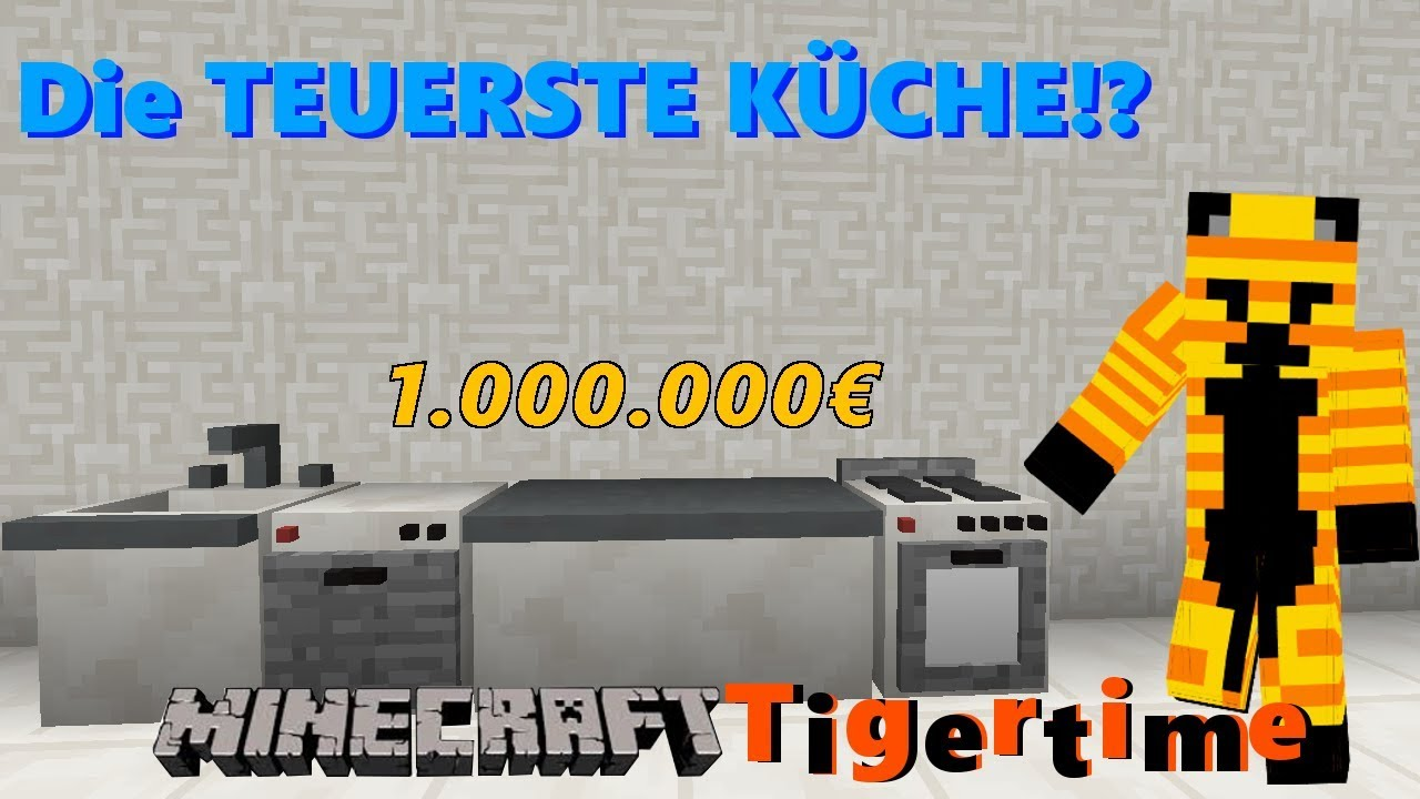 die teuerste k che der welt minecraft tigertime 13 youtube. Black Bedroom Furniture Sets. Home Design Ideas