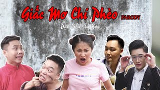 Giấc Mơ Chí Phèo - Parody - Tu Bon, Trần Hùng, Hồng Anh, Trần Thanh, Trần Tiến, Thái Dương...