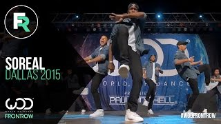 SoReal | 1st Place Adult Division | FRONTROW | World of Dance Dallas 2015 #WODDALLAS2015