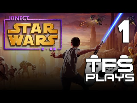 TFS Plays: Star Wars Kinect - 1 -