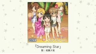 相葉夕美(木村珠莉) - Dreaming Star