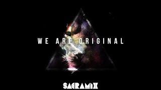 WE ARE ORIGINAL (album) - SACRAMIX