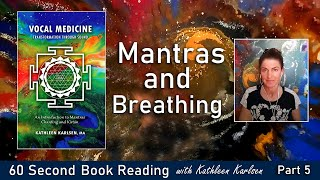 Mantras and Breathing: Vocal Medicine Book Excerpt #5