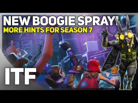 New Boogie Spray, More Hints For Season 7! (Fortnite Battle Royale)
