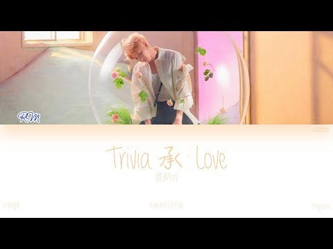[HAN|ROM|ENG] BTS (RM) - Trivia 承 : Love (Color Coded Lyrics)