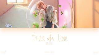 Download [HAN|ROM|ENG] BTS (RM) - Trivia 承 : Love (Color Coded Lyrics)