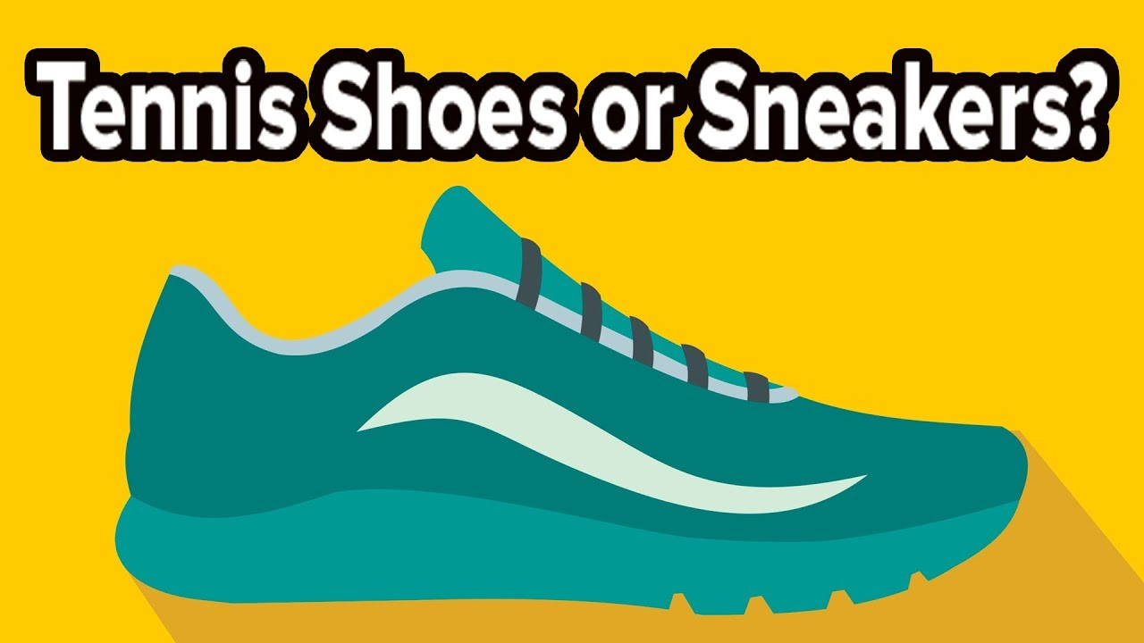 Tennis Shoes Vs Sneakers What Different Things Are Called Based