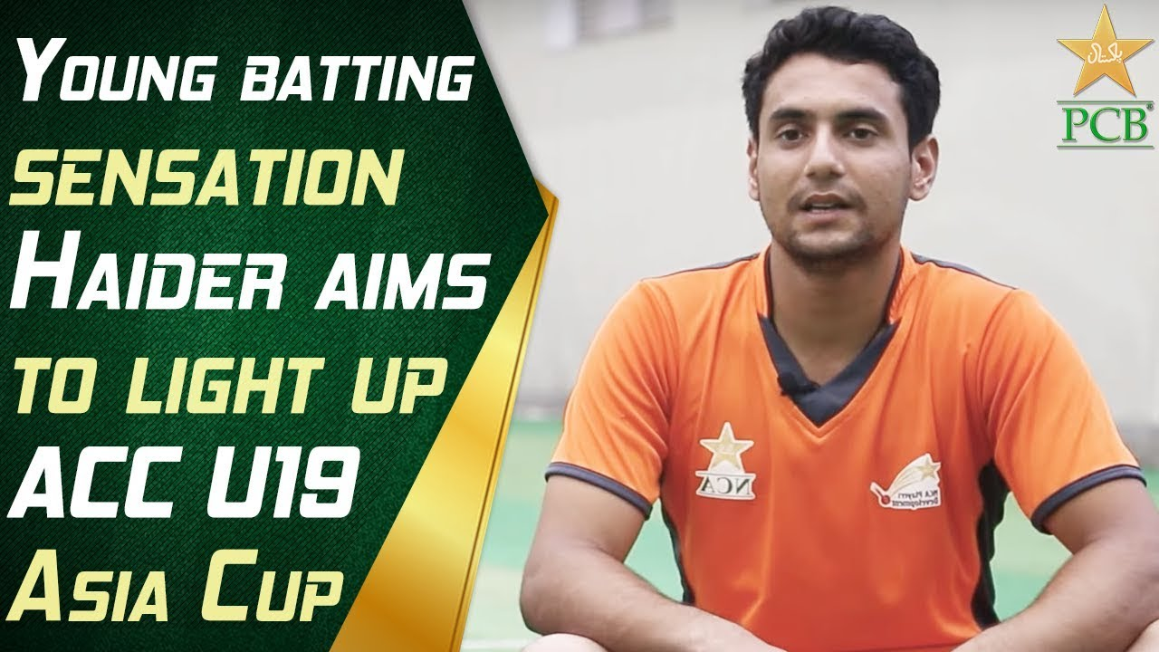 Young batting sensation Haider aims to light up ACC U19 Asia Cup | PCB