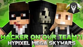 HACKER ON OUR TEAM?! w/Huahwi & Kenny ( Hypixel Skywars )