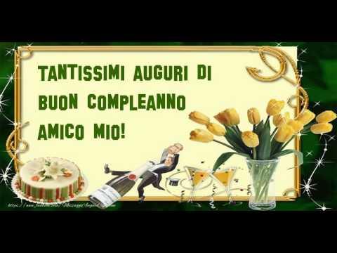 Amato Happy Birthday amico mio! Buon Compleanno amico mio! - YouTube TH67