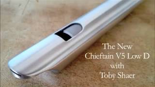 Chieftain V5 Low D with Toby Shaer