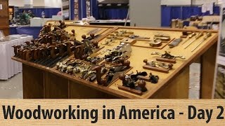 Woodworking In America - Day 2