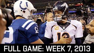 Peyton Returns to Indy! Broncos vs. Colts Week 7, 2013 Full Game