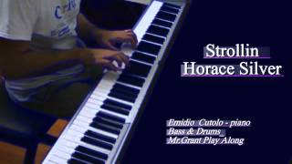 STROLLIN- Horace Silver (Piano Rhodes)