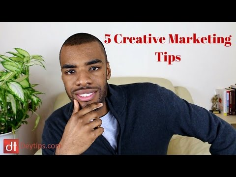 5 Creative Marketing Tips | Creative advertising to help attract more sales
