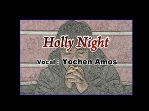 Yochen Amos - HOLLY NIGHT