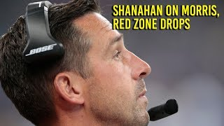 Shanahan on Morris' big day and drops in the red zone