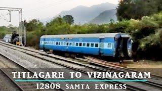 Indian Railways: Part-2 Journey Compilation: 12808 SAMTA EXPRESS TITLAGARH To VIZIANAGARAM