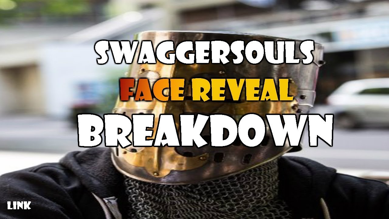 Swaggersouls Face Reveal Link Breakdown Youtube