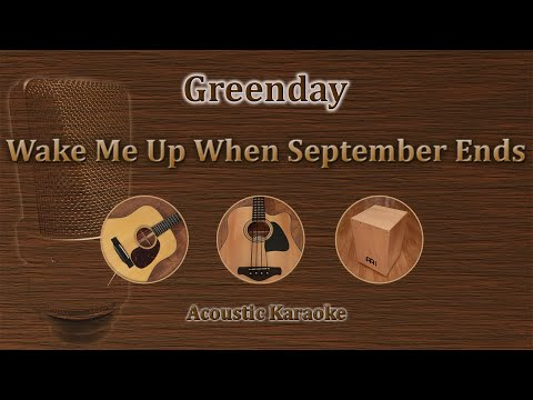 Wake Me Up When September Ends - Green Day (Acoustic Karaoke)
